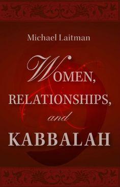 Women, Relationships & Kabbalah; Questions & Answers about Women's Spiritual Fulfillment