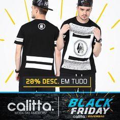 A #BlackFriday na #CalittaBrasil já começou! Conheças a nova coleção de #Camisetas masculinas e todo o site com 20% de Desconto o mês inteiro. Confira > www.calitta.com