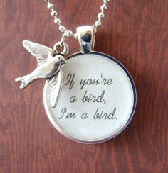 If You're a Bird I'm a Bird pendant by ExpressioneryPendant