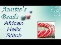 Learn African Helix Stitch | Jewelry Making Videos. I'm really looking forward to trying this one!