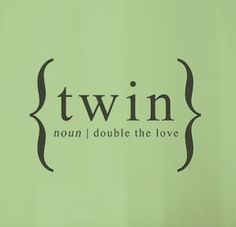 I Love My Twin Sister Quotes Adorable Twin Stuff …  Pinteres…