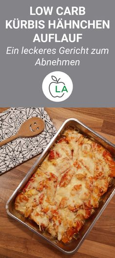 Kürbis Hähnchen Auflauf (Low Carb) - Diät Rezepte - A delicious pumpkin casserole that is low carb, low in calories and healthy. Here you will find the quick recipe for cooking. Healthy Low Calorie Meals, Low Carb Dinner Recipes, Low Carb Diet, Diet Recipes, Vegetarian Recipes, Chicken Recipes, Healthy Recipes, Baking Recipes, Pumpkin Casserole