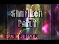 Unity3D Tutorial #113 [ Shuriken Particle System Part 1 ]