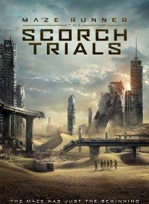Maze Runner: The Scorch Trials (2015) | moviestas CLICK IMAGE TO WATCH THIS MOVIE