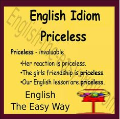 That picture is ___________.  1. priceless 2. great 3. both  #EnglishIdiom