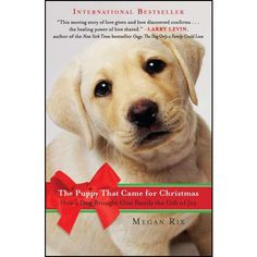 The Puppy That Came for Christmas Book: The Puppy That Came for Christmas Book: All Megan Rix ever wanted was a baby. Yet, month after month, Megan's dreams were dashed. Would her life ever feel complete? Megan and her husband, Ian, found a surprising answer when they began training golden retriever pups to become service dogs for people with disabilities.  http://www.calendars.com/Puppies/The-Puppy-That-Came-for-Christmas-Book/prod201300019810/?categoryId=cat00339=cat00339