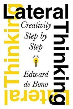 Lateral Thinking: Creativity Step by Step (Perennial Library): Edward De Bono Richard Branson, Free Books Online, Reading Online, Book Of Life, This Book, See Yourself, Good Books, Books To Read, Kindle