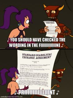 Because he could always help you decipher legalese. | 18 Reasons You Wished The Robot Devil Was Your Best Friend