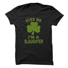 cool SLAUGHTER KISS ME