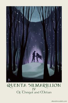The Silmarillion Project - Of Thingol and Melian.