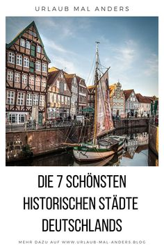 The 7 most beautiful historical and medieval cities in Germany . - The 7 most beautiful historical and medieval cities in Germany Here you will find the 7 - Europe Destinations, Europe Travel Tips, Asia Travel, Cities In Germany, Germany Travel, Medieval, Trailers Camping, Cool Places To Visit, Places To Go