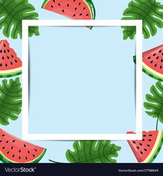 Frame design with tropical fruit background vector image on VectorStock Watermelon Background, Watermelon Wallpaper, Cute Wallpaper Backgrounds, Wallpaper Iphone Cute, Cute Wallpapers, Happy Birthday Banner Printable, Happy Birthday Banners, Watermelon Illustration, Watermelon Crafts