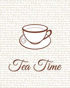 ...and to think I inspired my daughter-in-law to design this.  All my tea drinking has paid off at last!  Tea Time Kitchen Art Print  Teacup  Brown by SlightlySprightly, $18.00