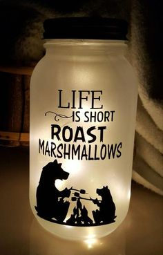 Frosted Quart Jar Life Is Short Roast Marshmallows with lights