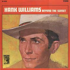 Hank Williams Beyond The Sunset
