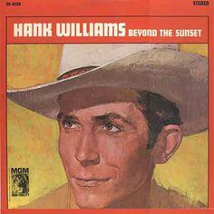 Hank Williams Beyond The Sunset