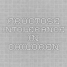 Fructose Intolerance in Children
