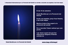 Download the World Suicide Prevention Day Light a Candle near a Window in Catalan https://www.iasp.info/wspd/light_a_candle_on_wspd_at_8PM.php#catalan