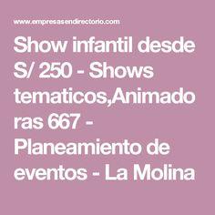 Show infantil desde S/ 250 - Shows tematicos,Animadoras 667 - Planeamiento de eventos - La Molina