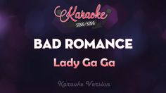 Lady Gaga - Bad Romance (Karaoke Version)
