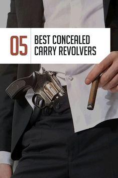 The Best Revolver for Concealed Carry Handguns   5 Top Handguns By Gun Carrier. http://guncarrier.com/the-best-revolver-for-concealed-carry-5-top-handguns/