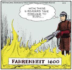 Fahrenheit 1600 by Harry Bliss.