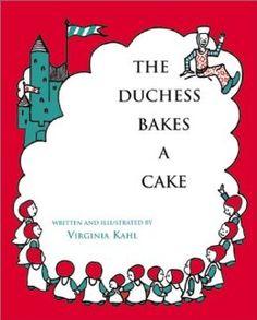The Duchess Bakes a Cake: Virginia Kahl: 9781930900141: Amazon.com: Books