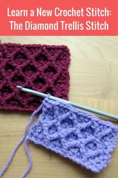 [Video Tutorial] Learn a New Crochet Stitch: The Diamond Trellis Stitch