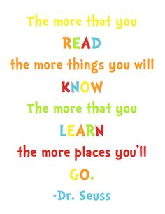 Academic - study skills board/program idea off of this quote dr seuss Dr. Seuss, Dr Seuss Day, Study Quotes, Reading Quotes, Great Quotes, Me Quotes, Inspirational Quotes, The Words, Reading Motivation