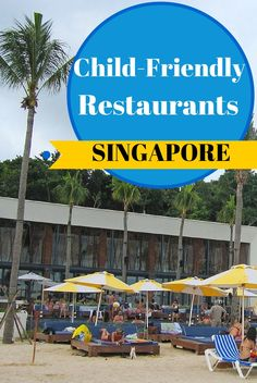 A round-up of ten of the best child-friendly restaurants in Singapore for family-friendly dining and traveling with kids in Singapore.