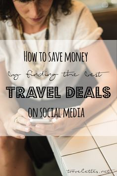 dc04e46b972 Travelettes · Backpacking   Budget · How to save money by finding the best  Travel Deals on social media Travel Articles,