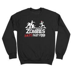 Zombies Hate Fast Food Crewneck Sweatshirt