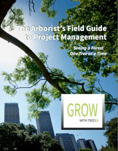 GrowWithTrees.com  Author, Editor, Graphic Designer of Project Management Book.  The Arborist's Field Guide to Project Management is specially designed, self-paced education material that promotes the real use of Project Management principles, methods, and tools.  The Field Guide draws upon arborists' established knowledge for connection with core principles of project management, making them quickly available for real-world application and new insights. This integrated approach...