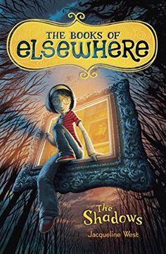 The Shadows (The Books of Elsewhere, Vol. 1) by Jacquelin... https://www.amazon.com/dp/0803734409/ref=cm_sw_r_pi_dp_U_x_Ks4vAb8FEB5B1