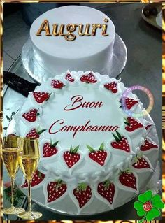 bello Buon compleanno Auguri Immagine auguri di buon compleanno, #auguri #bello #buon #compleanno #di #immagine Baked Strawberries, Happy Birthday Greetings, Day Wishes, Kids Meals, Birthday Cards, Hello Kitty, Birthdays, Diy Crafts, Party