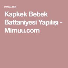 Kapkek Bebek Battaniyesi Yapılışı - Mimuu.com