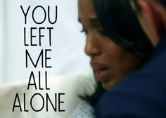 Olivia will say this to Fitz.....S2.19