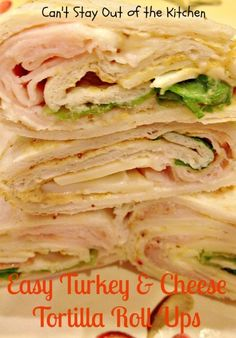 Easy Turkey and Cheese Tortilla Roll Ups - simple, easy, delicious lunch box treat, or for picnics, potlucks or afternoon snacks. Tortilla Rolls, Roll Ups Tortilla, Tortilla Wraps, Paninis, Lunch Snacks, Healthy Snacks, Picnic Lunches, Eating Healthy, Lunch Box