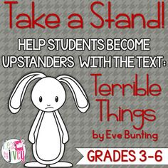 Terrible Things Mentor Text Lesson on Anti-Bullying: Upstanders vs. Bystanders