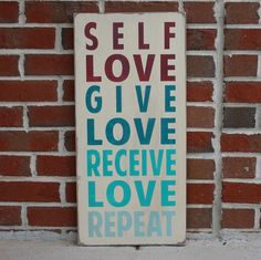 Self Love Give Love Receive Love Repeat par barnowlprimitives Word Fonts, Love List, Primitive Signs, Antique Signs, Pretty Words, Word Art, Self Love, Owl, Hand Painted