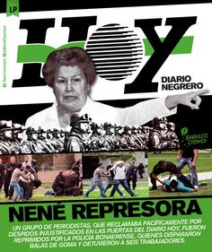 """Nene"" Represora (Directora del #DiarioHoy). #Represión #ViolenciaInstitucional // #LaPlata"