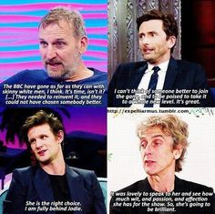 Christopher Eccleston David Tennant Matt Smith and Peter Capaldi talking about Jodie Whittaker as the Thirteenth Doctor. Doctor Who Cast, All Doctor Who, Doctor Who Quotes, Doctor Stuff, 13th Doctor, Eleventh Doctor, Thinking Of Someone, Christopher Eccleston, Rory Williams