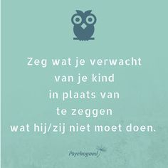 Wat is positief opvoeden? Basisprincipes, tips per leeftijd & online cursus Coaching, Kids Planner, Kindness Quotes, Some Words, Quotes For Kids, Raising Kids, You Funny, Life Lessons, Parenting