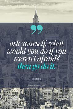 Go, DO IT.
