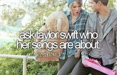 How about: be one of taylor swifts friends?! How awesome would that be!!!!??? Or even just to meet her would be sooooo cool!!!!!! :)