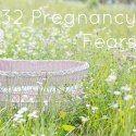 32 Weeks Pregnant - 32 Fears - mamamim.com