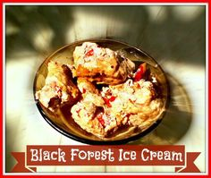 Black Forest Ice Cream - Anna Can Do It!