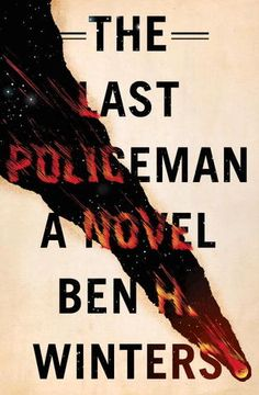 Book Review: The Last Policeman by Ben Winters | A Legacy of Sugar and Tentacles