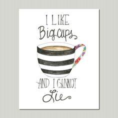"""wall art // paint & prose // """"i like big cups and i cannot lie"""""""