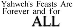 Yahweh's Feasts Forever and for All